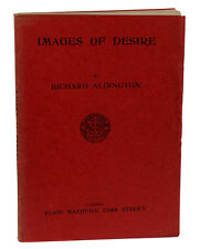Images of Desire  RICHARD ALDINGTON ~ First Edition 1919 ~ Imagist Poetry Egoist