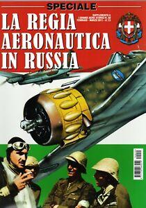 La Regia Aeronautica in Russia - Supplemento al n.50 Grandi aerei storici