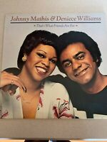 JOHNNY MATHIS AND DENIECE WILLIAMS That's What Friends Are For LP
