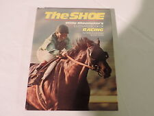 Vintage 1976 book, The Shoe, Willie Shoemaker, 1st Printing, horseracing