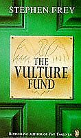 The Vulture Fund By Stephen W. Frey. 9780140250565
