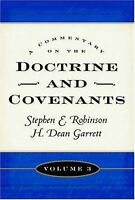 A Commentary on the Doctrine and Covenants Vol. 3 : Sections 81 - 105