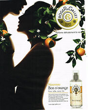PUBLICITE ADVERTISING 094  2009  ROGER & GALLET  parfum BOIS D'ORANGE