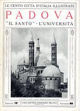 PADOVA. IL SANTO – L'UNIVERSITÀ – LE CENTO CITTÀ D'ITALIA ILLUSTRATE – STORIA