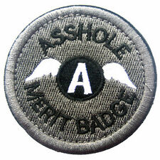ASS HOLE MERIT BADGE MORALE 3D EMBROIDERED TACTICAL MILITARY PATCH #1