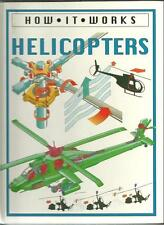 Helicopters (How it works)