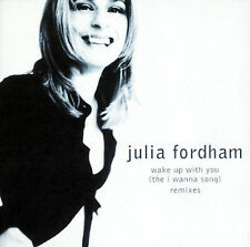 Julia Fordham- Wake up with You- I Wanna Song Remix CD