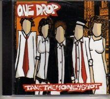(BL981) One Drop, Take The Money Shot - 2002 CD