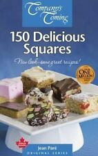 NEW - 150 Delicious Squares (Companys Coming) by Pare, Jean