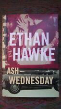 Ash Wednesday by Ethan Hawke 1st Edition 2002 Lnew Hcdj Appears Unread Borzoi