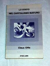 Lo stato nel capitalismo maturo di Claus Offe - Etas, 1977