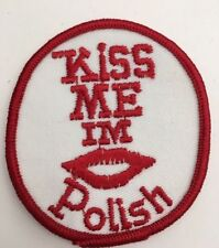 "Vintage ""Kiss Me I'm Polish"" Patch 70s Hippy Deadstock New-old From USA"