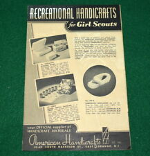 GIRL SCOUT - 1947 RECREATIONAL HANDICRAFTS FOR GIRL SCOUTS