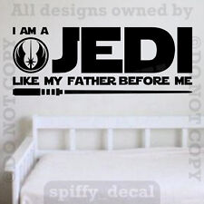 Star Wars I Am A Jedi Like My Father Before Me Vinyl Wall Decal Sticker V2
