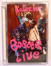 DVD MUSIQUE CONCERT / KATERINE BORDER LIVE BORDERLINE TOUR