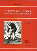 LA FESTA DI SAN NICOLA nelle istituzioni scolastiche medioevali di Laura Tarroni