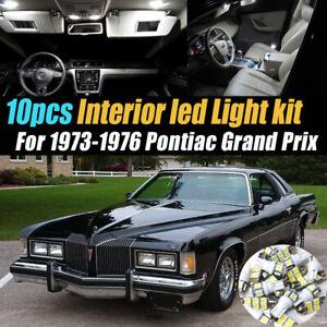 10Pc White Car Interior LED Light Bulb Kit for 1973-1976 Pontiac Grand Prix