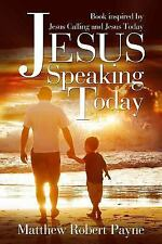 Jesus Speaking Today : Book Inspired by Jesus Calling and Jesus Today by...