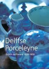 Fachbuch Delffse Porceleyne Dutch Delftware 1620-1850 Delfter Porzellan NEU
