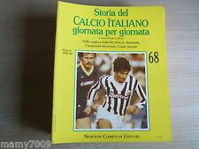 STORIA DEL CALCIO ITALIANO GIORNATA PER GIORNATA=FASCICOLO N°68=SERIE A 1983/84