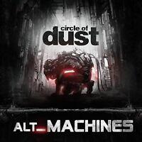 Circle of Dust - Alt_machines [New CD]