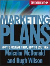 Marketing Plans How to Prepare Them, How to Use Them 9780470669976