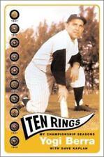 Ten Rings : My Championship Seasons by Yogi Berra and Dave Kaplan HC 1st/1st