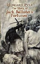 The Story of Jack Ballister's Fortunes (Dover Books on Literature &-ExLibrary