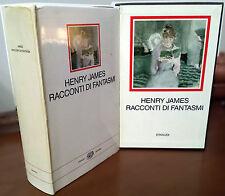 Henry James, Racconti di fantasmi, Ed. Einaudi, 1988