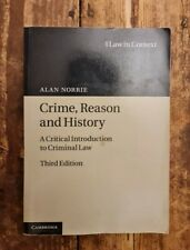 Crime, Reason and History: A Critical Introduction to Criminal Law by Alan Norr…