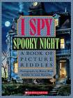 I Spy Spooky Night: A Book of Picture Riddles - Hardcover - GOOD