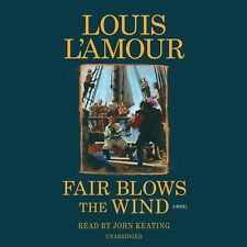 Louis L'Amour FAIR BLOWS THE WIND Unabridged CD *NEW* $40 Value FAST Ship!