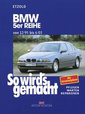 BMW 5er E39 REPARATURANLEITUNG Reparaturbuch Jetzt helfe ich mir selbst Handbuch