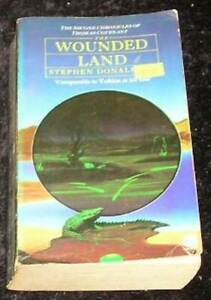 The Wounded Land by Stephen Donaldson (Paperback, 1990)