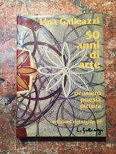 Lina Galleazzi: 50 anni di arte, autografato, poesia pittura, Ediz. Sigillo 1984