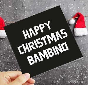 Happy Christmas Bambino / Funny Friday Night Dinner Humour Witty Christmas Card