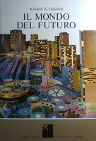 IL FUTURO DEL MONDO K.K. GOLDSTEIN R293