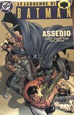 LE LEGGENDE DI BATMAN - ASSEDIO - volume unico - DC Comics [CAM]