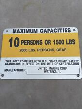 United Marine Corp Boat Capacity Plate~Tag~10 Person or 1500 Lbs~Renken~Bayliner