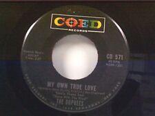"DUPREES ""MY OWN TRUE LOVE / GINNY"" 45"