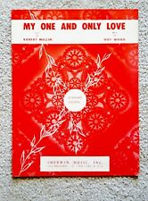 My One and Only Love by Robert Mellin & Guy Wood Sheet Music - 1953