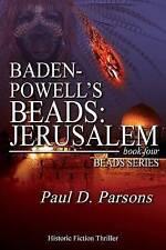 NEW Baden-Powell's Beads: Jerusalem: Book Four; Beads Series (Volume 4)