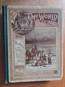 The World At Home Pictures And Scenes From Far Off Lands By Mary & Elizabeth Kir