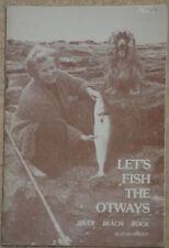 LET'S FISH THE OTWAYS  River – Beach – Rock