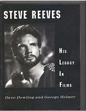 Steve Reeves His Legacy In Films by David Dowling and George Helmer 2003