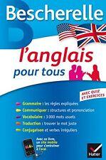 L'anglais pour tous: Grammaire, Vocabulaire, Conjugaison...