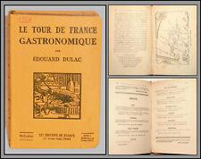 Édouard DULAC - Le TOUR de FRANCE GASTRONOMIQUE - 1926 - CUISINE
