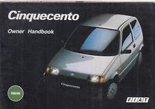 FIAT CINQUECENTO 0.7 & 0.9 LITRE ORIGINAL 1993 OWNERS INSTRUCTION HANDBOOK