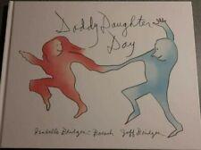 JEFF BRIDGES & ISABELLE BRIDGES-BOESCH SIGNED Daddy Daughter Day Hardcover W/COA