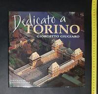 Libro - Dedicato a Torino - Giorgetto Giugiaro Foto di Giovanni Fontana